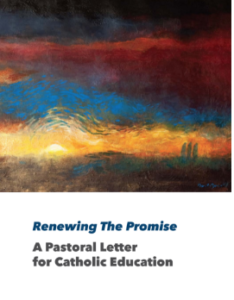 Renewing the Promise, is a a Pastoral Letter for Catholic Education Cover Art